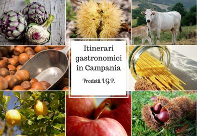 Itinerari Gastronomici in Campania: i prodotti I.G.P.