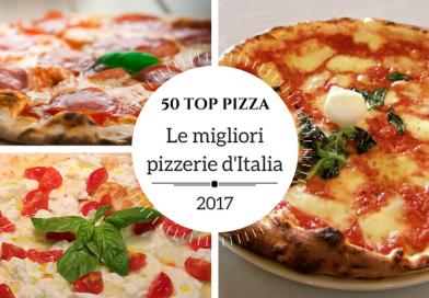 50 Top Pizza 2017: le migliori pizzerie d'Italia