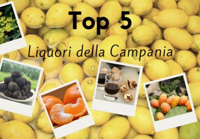 Top 5 Liquori della Campania